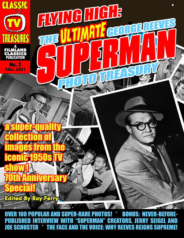 """Flying High: The Ultimate George Reeves """"Superman"""" Photo Treasury (Pre-Order Collectors Edition)"""